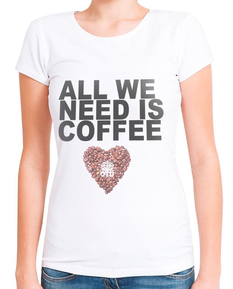 Blusa Feminina T-Shirt Manga Curta Estampa All We Need Is Coffee Branca
