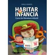 Habitar a Infância: Como ler literatura infantil