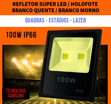 KIT 15 REFLETORES 100W SUPER LED HOLOFOTE BIVOLT  BRANCO QUENTE / BRANCO MORNO / AMARELO