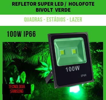 KIT 4 REFLETORES 100W SUPER LED HOLOFOTE BIVOLT VERDE