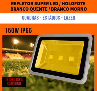 KIT 6 REFLETORES 150W SUPER LED HOLOFOTE BIVOLT  BRANCO MORNO - QUENTE