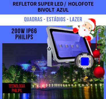 REFLETOR DE LED 200W BIVOLT AZUL A PROVA DÁGUA IP66 - Grupo