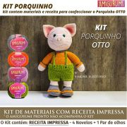 Kit Amigurumi Porquinho OTTO - Materiais com Receita Impressa