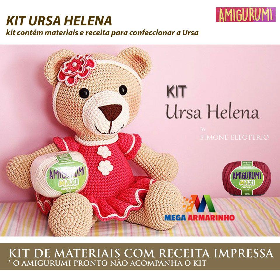 Kit Amigurumi Ursa Helena - Materiais com Receita Impressa