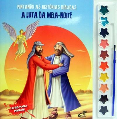 Pintando as Histórias Bíblicas - Vol. A luta da meia-noite