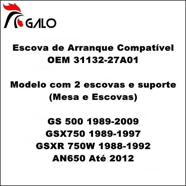Escova de Arranque GS500 GSXR750 W GSX750F - OEM 31132-27A01