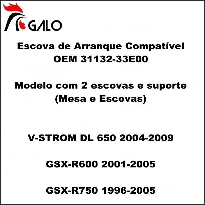 Escova de Arranque VSTROM DL650 GSXR750 SRAD - OEM 31132-33E00