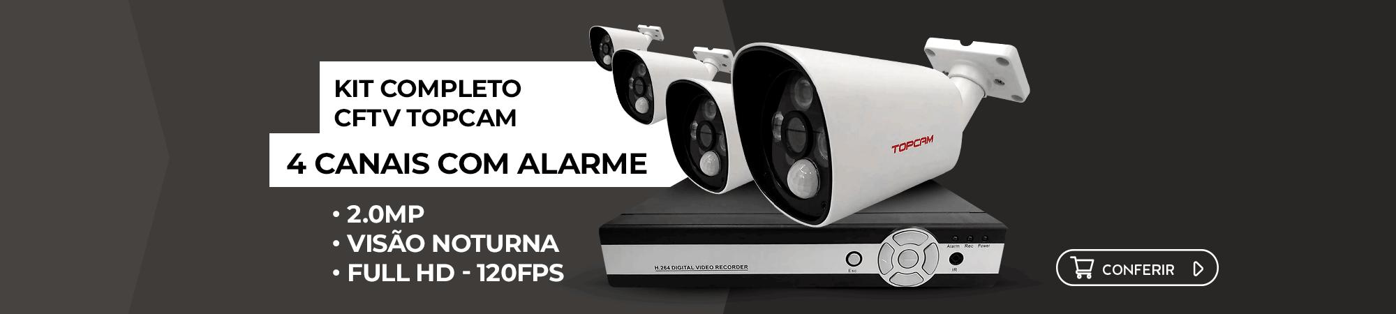Kit CFTV Topcam é aqui. Clique e confira!