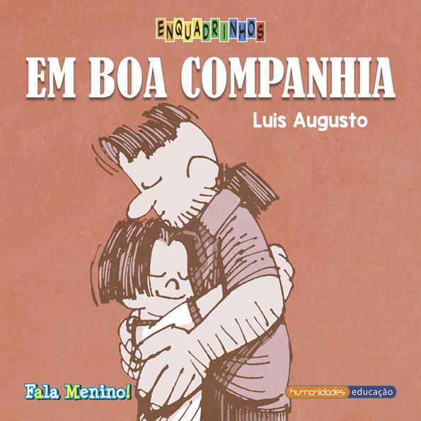 """Em boa companhia"" – Luis Augusto"
