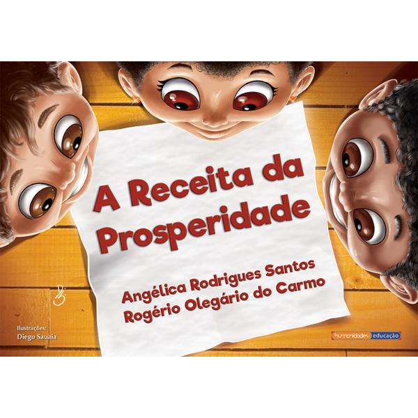 """""""A Receita da Prosperidade"""" – Angélica Rodrigues dos Santos & Rogério Olegário do Carmo"""