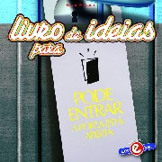 Livro de Ideias - Pode Entrar: A Porta Está Aberta