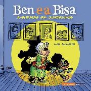 Ben e a Bisa - Aventuras em quadrinhos
