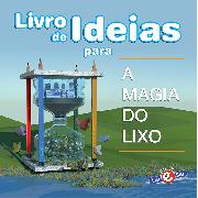 Livro de Ideias -  A magia do lixo