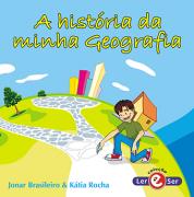 """""""A História da Minha Geografia"""" - Jonar Brasileiro e Kátia Rocha"""