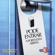 """""""Pode Entrar: A Porta Está Aberta"""" – Jonar Brasileiro & Kátia Rocha"""