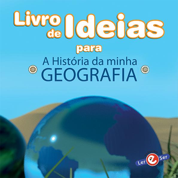 Livro de Ideias -  A história da minha geografia