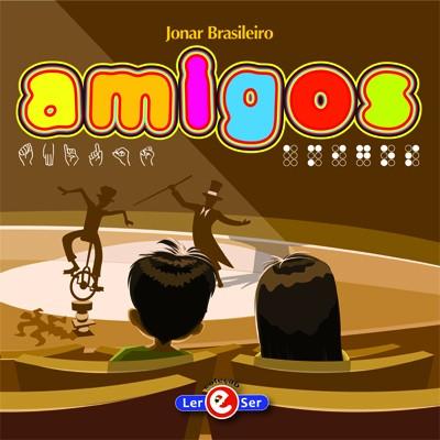 """""""Amigos"""" –  Jonar Brasileiro"""