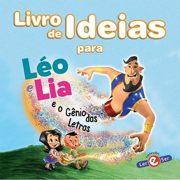 Livro de Ideias - Léo e Lia e o Gênio das Letras