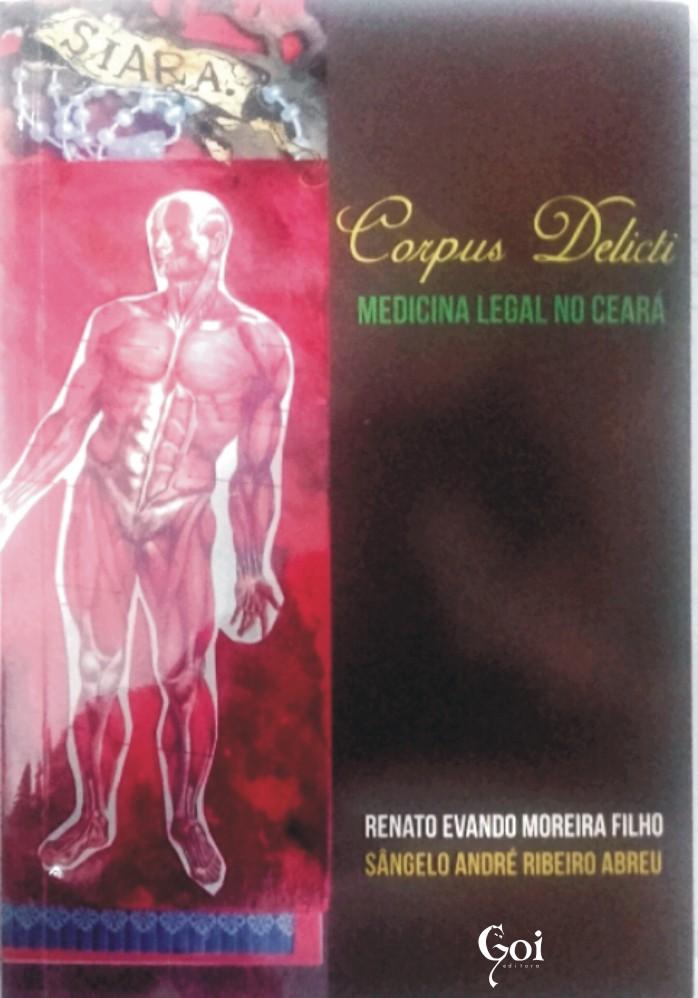 Corpus Delictic: Medicina legal no Ceará