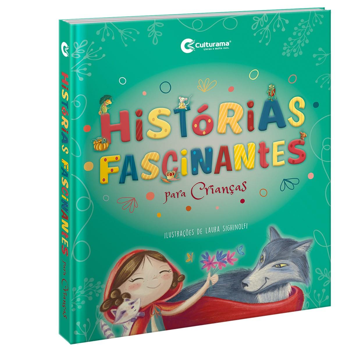 Livro Histórias Fascinantes Para Crianças