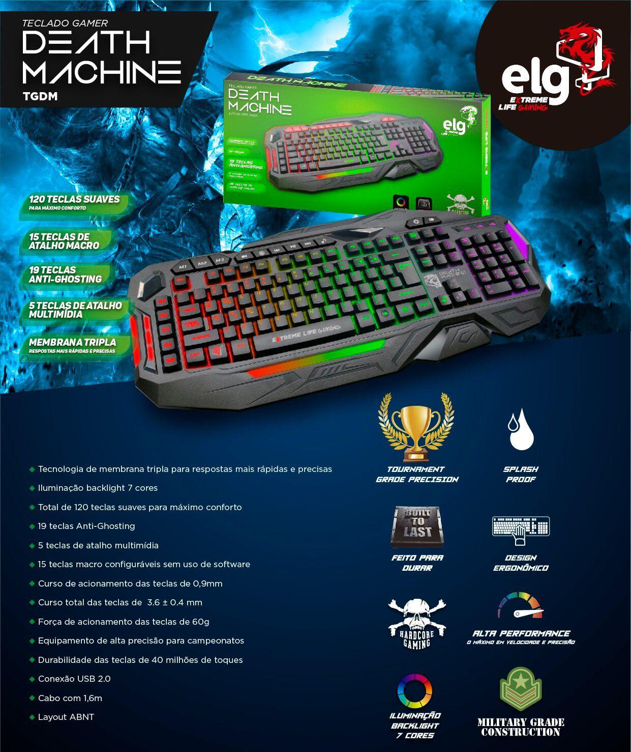 Teclado Gamer Membrana Tripla 120 Teclas iluminado Death Machine TGDM ELG  - Central Suportes