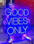 GOOD VIBES ONLY - NeonLED