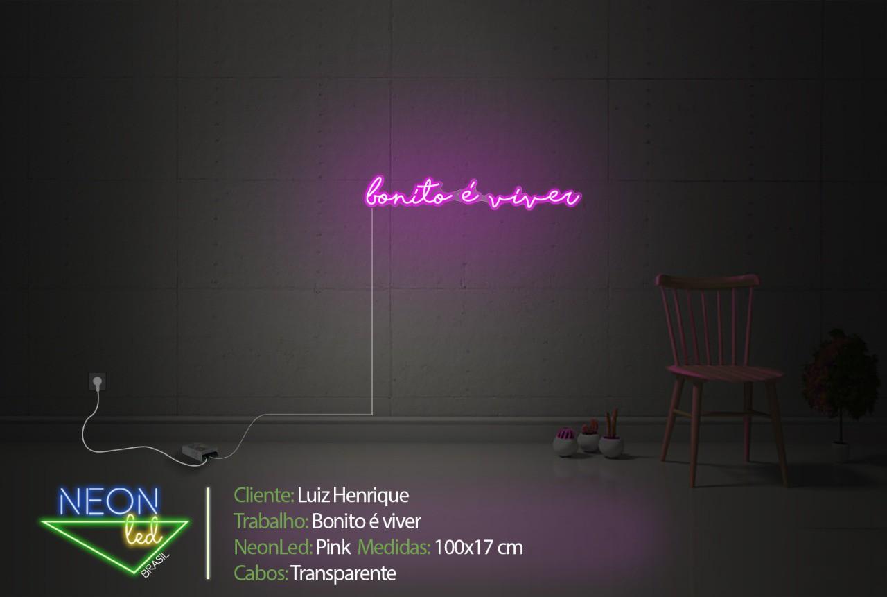 Neon personalizado - bonito é viver