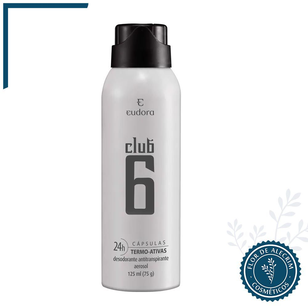 Desodorante Antitranspirante Aerossol Club 6 - 75 g   Eudora  - Flor de Alecrim - Cosméticos