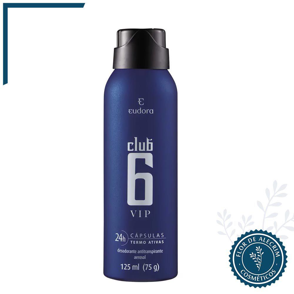 Desodorante Antitranspirante Aerossol Club 6 VIP - 75 g | Eudora  - Flor de Alecrim - Cosméticos
