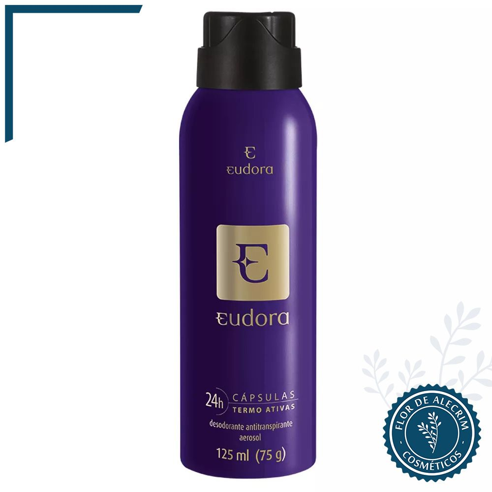 Desodorante Antitranspirante Aerossol Eudora - 125 ml | Eudora  - Flor de Alecrim - Cosméticos