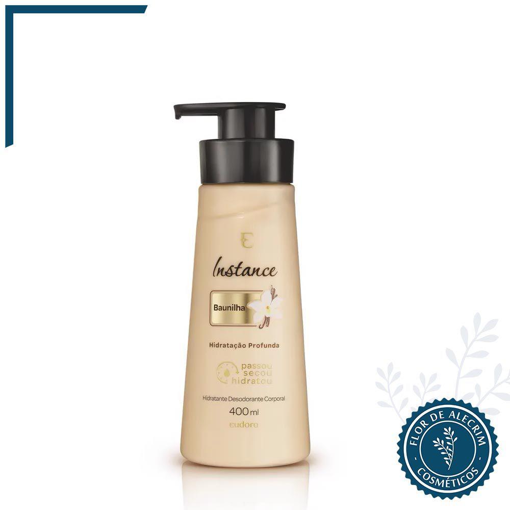 Hidratante Desodorante Corporal Baunilha Instance - 400 ml  | Eudora  - Flor de Alecrim - Cosméticos