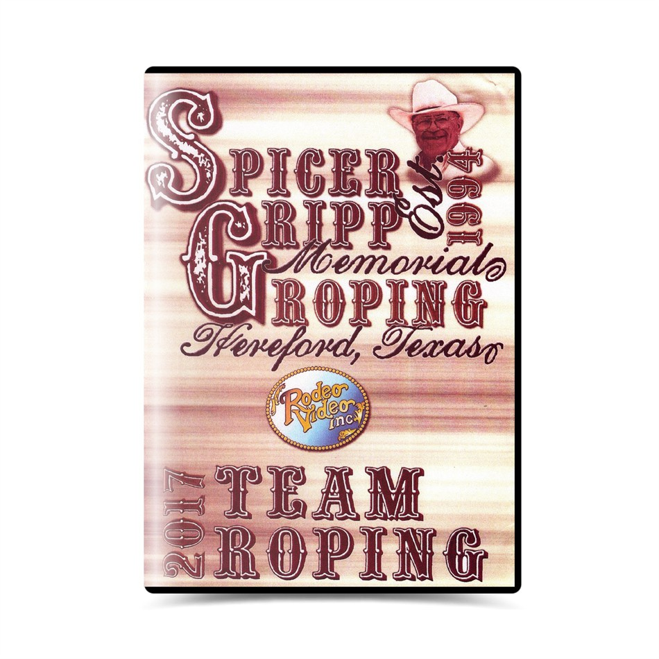 Dvd - Spicer Gripp memorial roping 2017