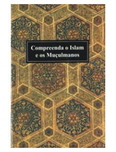 Livro Compreenda o Islam e os Muçulmanos. Leve 3 unidades por 9,90 -cod.12