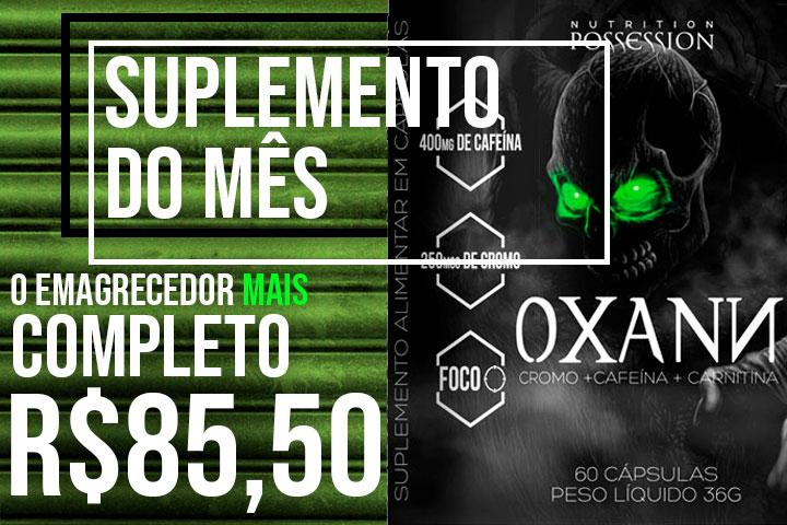 suplemento do mês - Emagrecedor Oxann