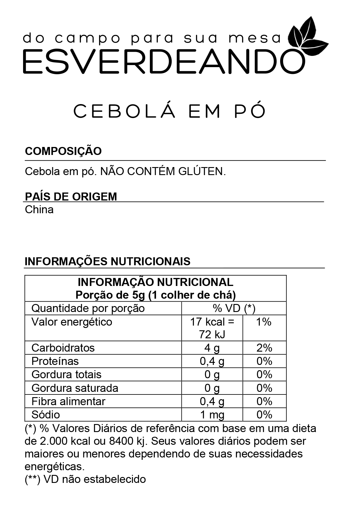 Cebola em Pó Indiana - Esverdeando