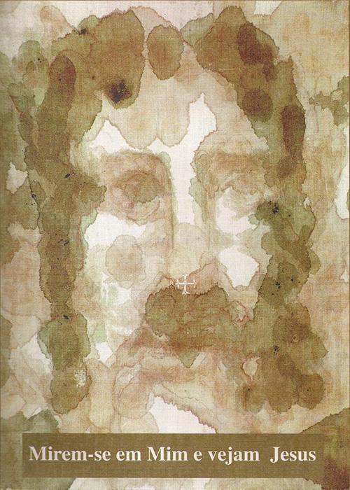 Estampa Corporal - Mirem-se em Mim e vejam Jesus