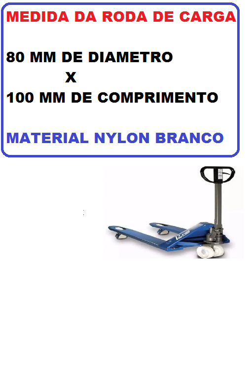 RODA carga NYLON 80X100mm PALETEIRA MANUAL PALETRANS TM2220