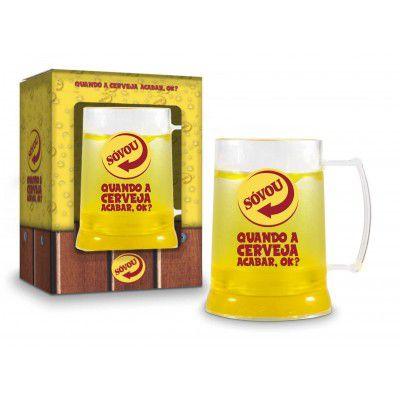 Caneca Gel 300ml Sátiras Cerveja - Só Vou Quando a Cerveja Acabar