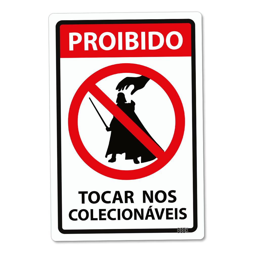 Placa Decorativa Proibido Tocar - Colecionáveis