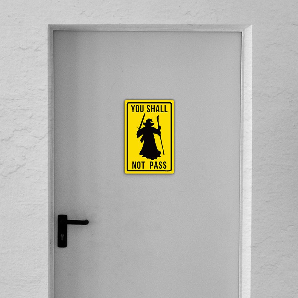 Placa Decorativa Shall not pass