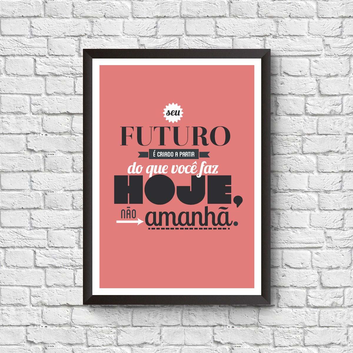 Quadro com Frases Seu Futuro
