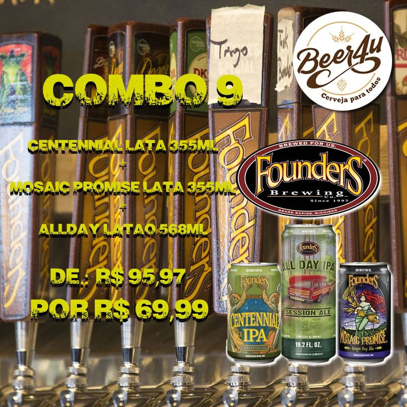 Combo 9 - Founders Centennial IPA Lata 355ml + Mosaic Promise IPA Lata 355ml + All Day IPA Latão 568ml