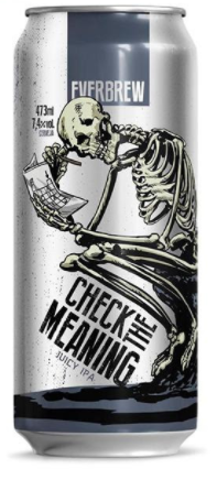Everbrew Check The Meaning Lata 473ml Juicy Ipa