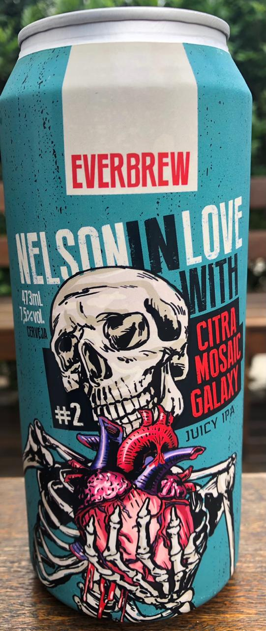 Everbrew Nelson in Love With Citra, Mosaic e Galaxy Lata 473ml Juicy IPA