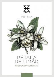 Zalaz Pétala De limão  500ml  Session IPA  Safra 2020