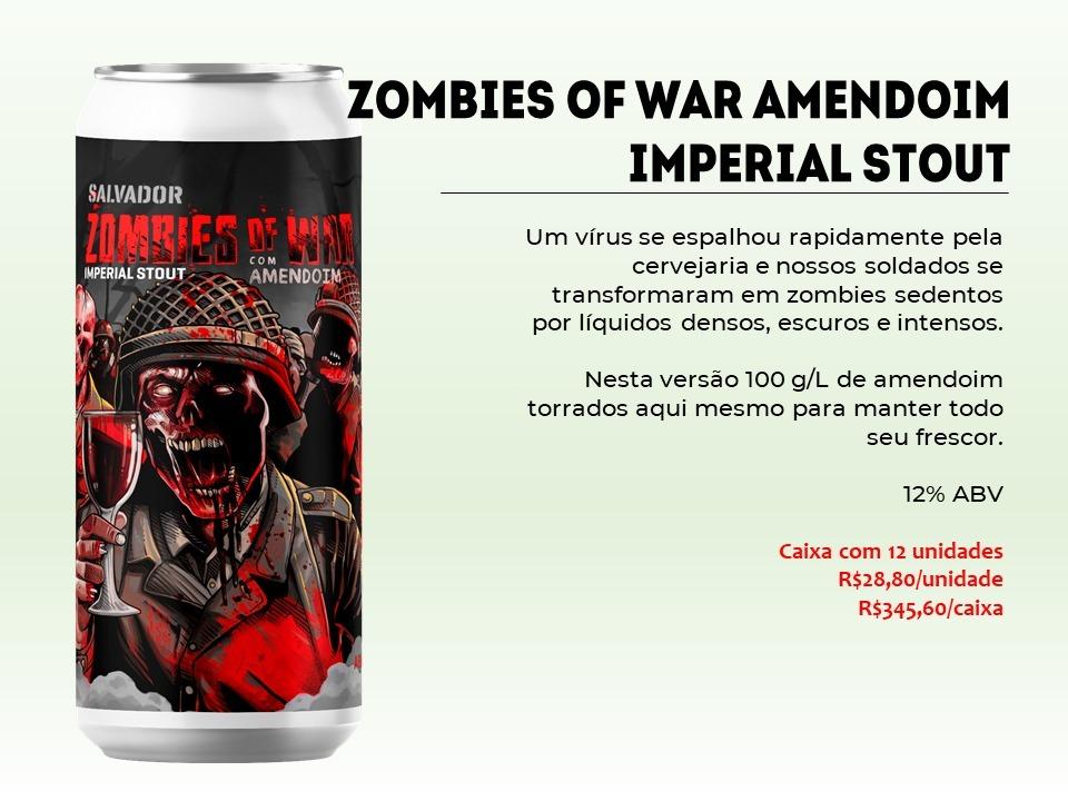 Salvador Zombies Of  War - Lata 473ml - Imperial Stout com Amendoim