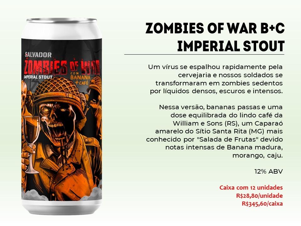 Salvador Zombies Of  War - Lata 473ml - Imperial Stout com Banana e Café