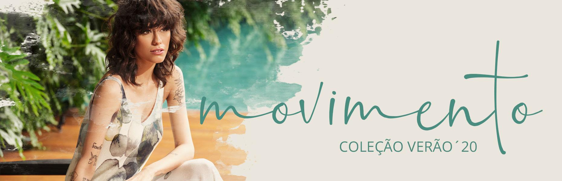 Lançamento da Coleção Verão 20 - Movimento