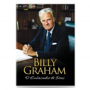 Billy Graham - O Embaixador de Deus