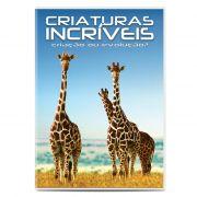 Criaturas Incríveis Vol. 1 - Criação ou Evolução?